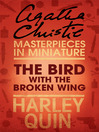 The Bird with the Broken Wing (eBook): An Agatha Christie Short Story