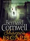 Sharpe's Escape (eBook): Sharpe Series, Book 10