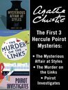 Hercule Poirot (eBook): The Mysterious Affair at Styles; Murder on the Links; Poirot Investigates