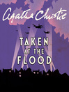 Taken at the Flood (MP3): Hercule Poirot Series, Book 27
