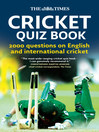 The Times Cricket Quiz Book (eBook): 2000 questions on English and International Cricket