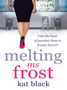 Melting Ms Frost (eBook)