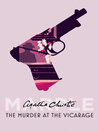 The Murder at the Vicarage (eBook): Miss Marple Series, Book 1