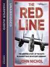 The Red Line (MP3): The Gripping Story of the RAF's Bloodiest Raid on Hitler's Germany