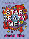 Star Crazy Me (eBook)