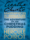 The Adventure of the Christmas Pudding (eBook): A Hercule Poirot Short Story