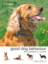 Collins Good Dog Behaviour (eBook): An Owner's Guide