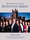 The Chronicles of Downton Abbey (Official Series 3 TV tie-in) (eBook)