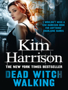 Dead Witch Walking (eBook): The Hollows Series, Book 1
