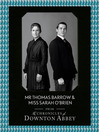 Mr Thomas Barrow and Miss Sarah O'Brien (Downton Abbey Shorts, Book 8) (eBook)