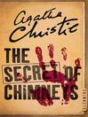 The Secret of Chimneys (eBook): Superintendent Battle Series, Book 1