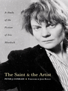 The Saint and Artist (eBook): A Study of the Fiction of Iris Murdoch