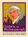 Godwin on Wollstonecraft (eBook): The Life of Mary Wollstonecraft by William Godwin