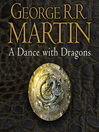 A Dance with Dragons (MP3): A Song of Ice and Fire Series, Book 5