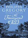 The Favoured Child (eBook): Wideacre Series, Book 2