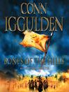 Bones of the Hills (MP3): Conqueror Series, Book 3