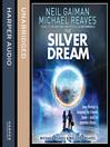 The Silver Dream (Interworld, Book 2) (MP3)