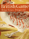 British Game (eBook): Collins New Naturalist Library Series, Book 2