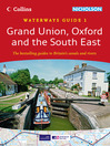 Grand Union, Oxford & the South East (Collins Nicholson Waterways Guides, Book 1) (eBook)
