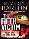 The Fifth Victim (eBook): The Cherokee Pointe Trilogy, Book 1