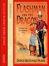 Flashman and the Dragon (MP3): Flashman Series, Book 8