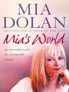 Mia's World (eBook): An Extraordinary Gift. an Unforgettable Journey