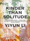 Kinder Than Solitude (eBook)