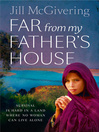 Far From My Father's House (eBook)