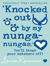 Knocked Out by My Nunga-Nungas (eBook): Confessions of Georgia Nicolson Series, Book 3