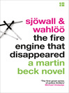 The Fire Engine That Disappeared - The Martin Beck series, Book 5 (eBook): Martin Beck Series, Book 5