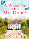 A Weekend with Mr Darcy (Austen Addicts) (eBook)