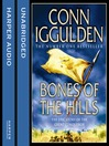 Bones of the Hills (MP3): Conqueror Series, Book 3