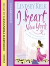 I Heart New York (MP3): I Heart Series, Book 1