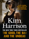 The Good, the Bad, and the Undead (eBook): The Hollows Series, Book 2