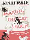 Making the Cat Laugh (eBook)