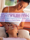 15-Minute Reiki (eBook): Health and Healing at your Fingertips
