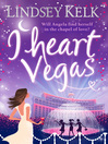 I Heart Vegas (eBook): I Heart Series, Book 4