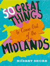 Fifty Great Things to Come Out of the Midlands (eBook)