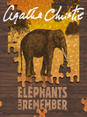 Elephants Can Remember (MP3): Hercule Poirot Series, Book 37
