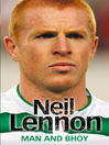 Neil Lennon (eBook): Man and Bhoy