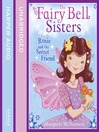 Rosy and the Secret Friend (MP3): The Fairy Bell Sisters Series, Book 2
