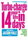 The Juice Master (eBook): Turbo-charge Your Life in 14 Days