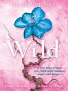 Wild (eBook): Laurel Series, Book 3