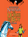 The Horse and His Boy (MP3): The Chronicles of Narnia, Book 3