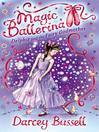 Delphie and the Fairy Godmother (MP3): Magic Ballerina: Delphie Series, Book 5