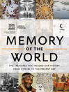 Memory of the World (eBook): The Treasures that Record Our History From 1700 BC to the Present Day