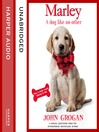 Marley (MP3): A Dog Like No Other
