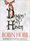 Dragon Haven (MP3): The Realm of the Elderlings: The Rain Wild Chronicles, Book 2