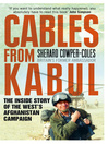 Cables from Kabul (eBook): The Inside Story of the West's Afghanistan Campaign