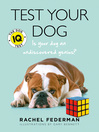 Test Your Dog (eBook): Is Your Dog an Undiscovered Genius?